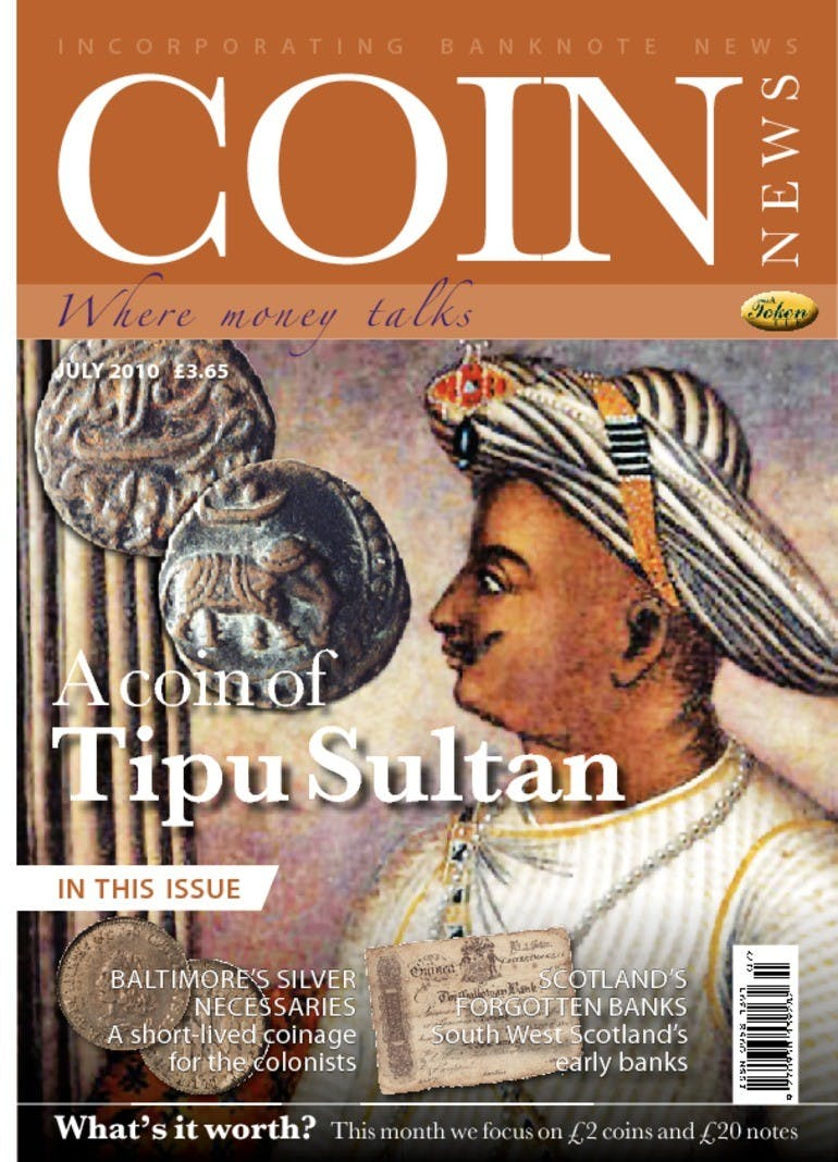 Front cover of 'A coin of Tipu Sultan', Coin News July 2010, Volume 47, Number 7 by Token Publishing