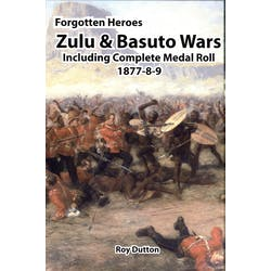 Forgotten Heoes: The Zulu & Basuto Wars in the Token Publishing Shop