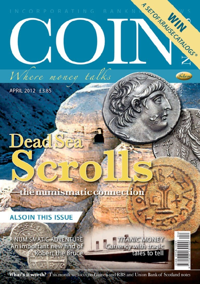 Front cover of 'Dead Sea Scrolls', Coin News April 2012, Volume 49, Number 4 by Token Publishing