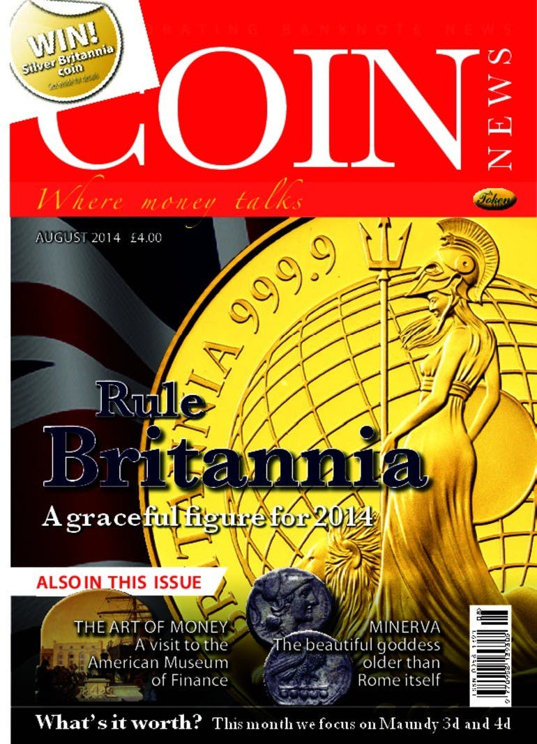 Front cover of 'Rule Britannia', Coin News August 2014, Volume 51, Number 8 by Token Publishing