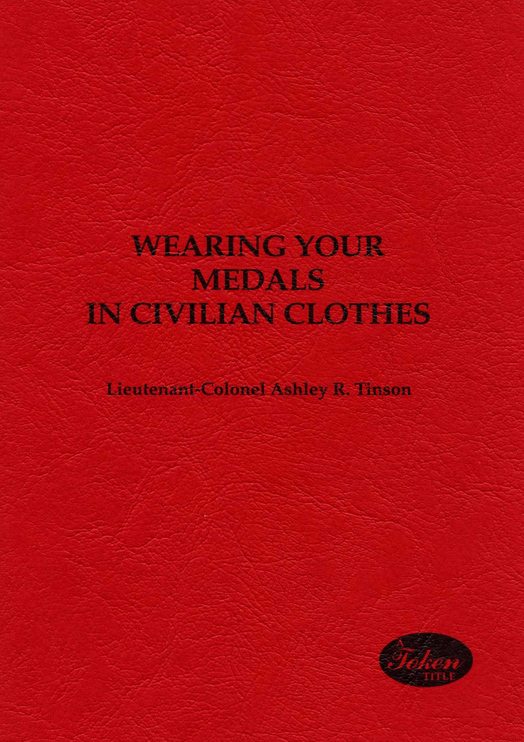 Wearing Your Medals in Civilian Clothes in the Token Publishing Shop