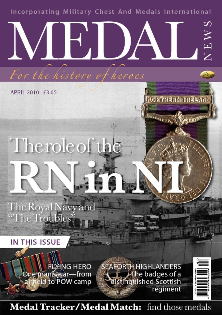 Front cover of 'The role of the RN in NI', Medal News April 2010, Volume 48, Number 4 by Token Publishing