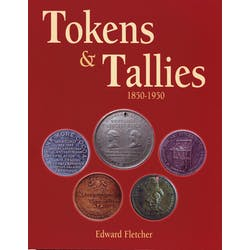 Tokens and Tallies - 1850-1950 in the Token Publishing Shop