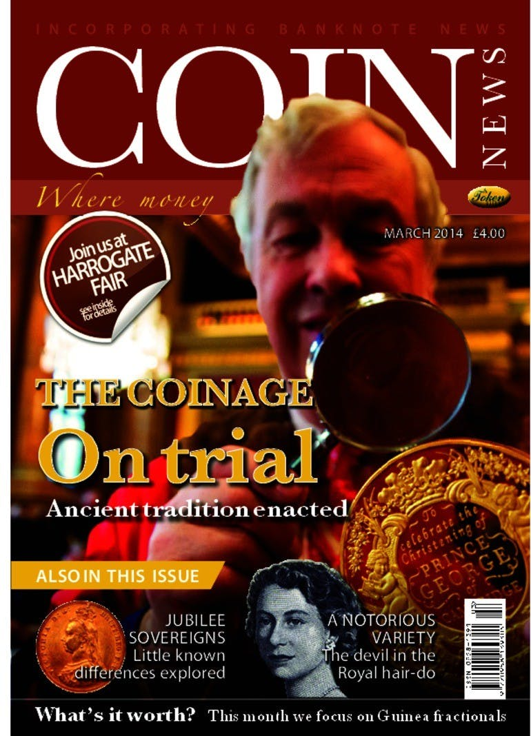 Front cover of 'The coinage on trial', Coin News March 2014, Volume 51, Number 3 by Token Publishing