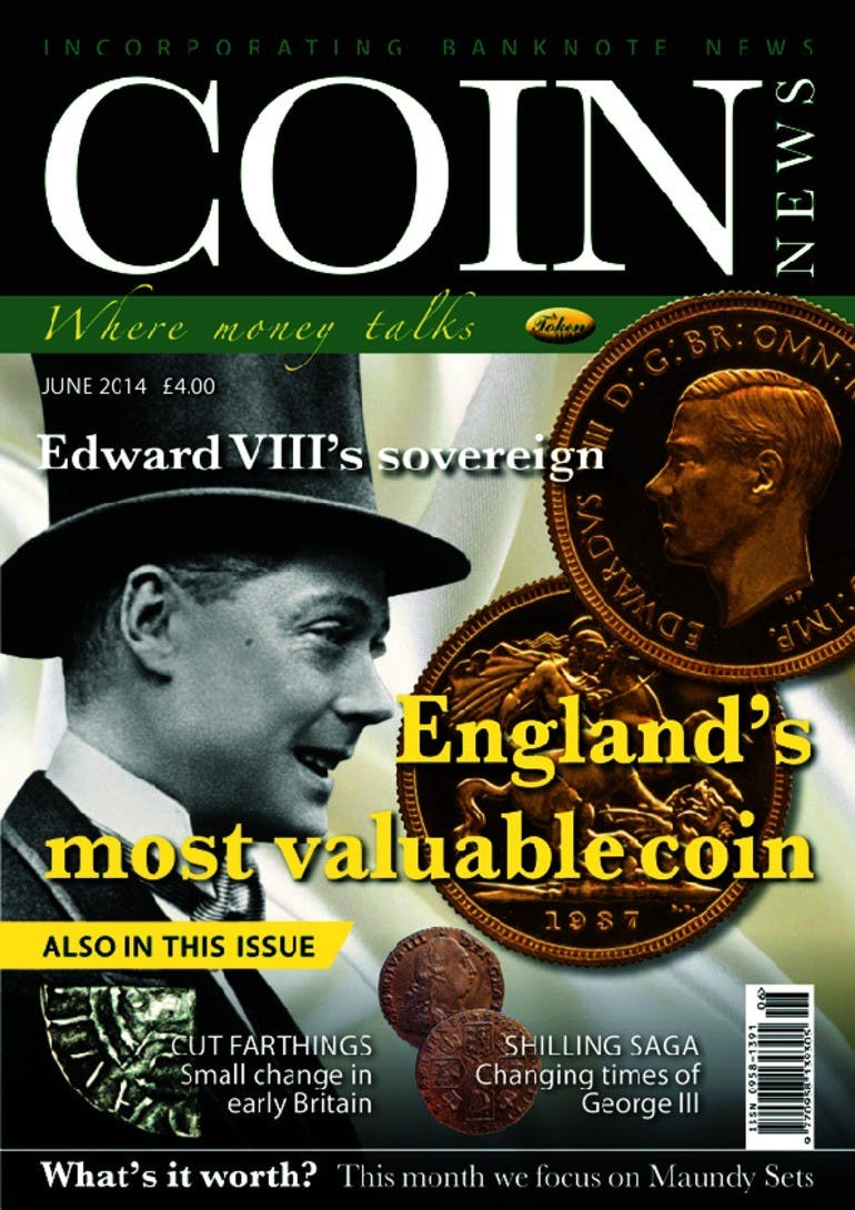Front cover of 'England's most valuable coin', Coin News June 2014, Volume 51, Number 6 by Token Publishing