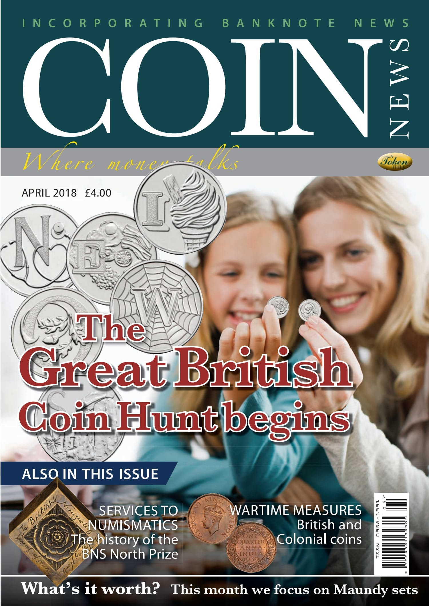 Front cover of 'The Great British Coin Hunt Begins', Coin News April 2018, Volume 55, Number 4 by Token Publishing