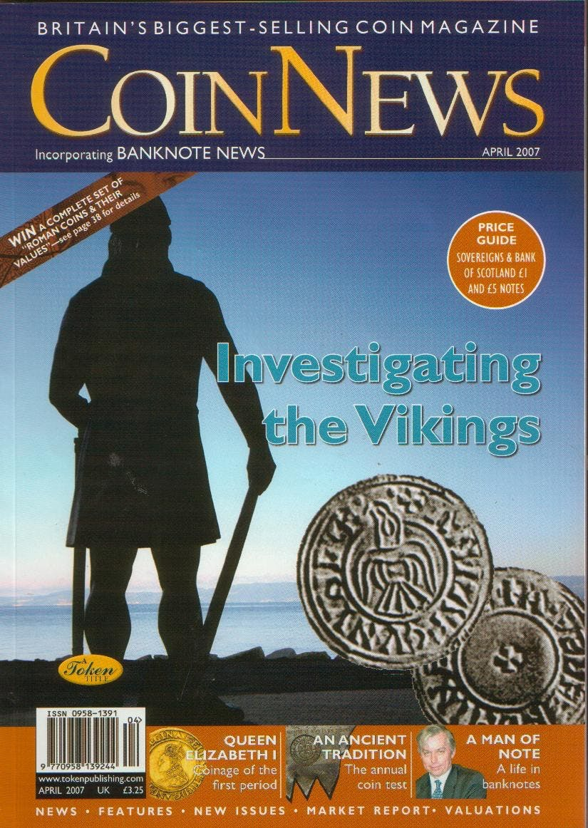 Front cover of 'On the increase!', Coin News April 2007, Volume 44, Number 4 by Token Publishing