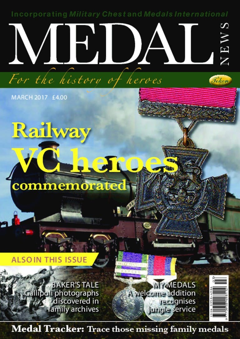 Front cover of 'Railways VC Heroes', Medal News March 2017, Volume 55, Number 3 by Token Publishing
