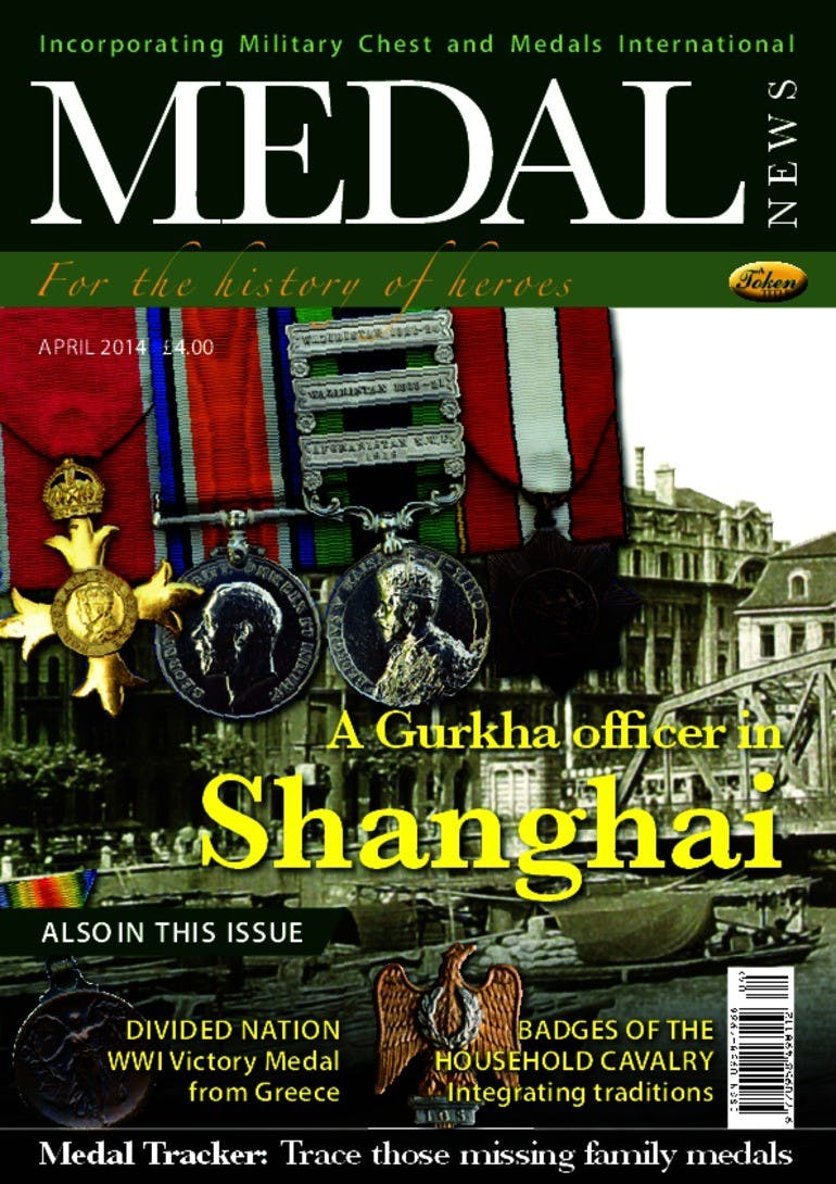 Front cover of 'Gurkha Officer in Shanghai', Medal News April 2014, Volume 52, Number 4 by Token Publishing