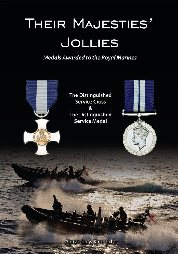 Their Majesties' Jollies - Medals Awarded to the Royal Marines