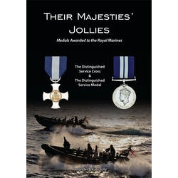 Their Majesties' Jollies - Medals Awarded to the Royal Marines in the Token Publishing Shop