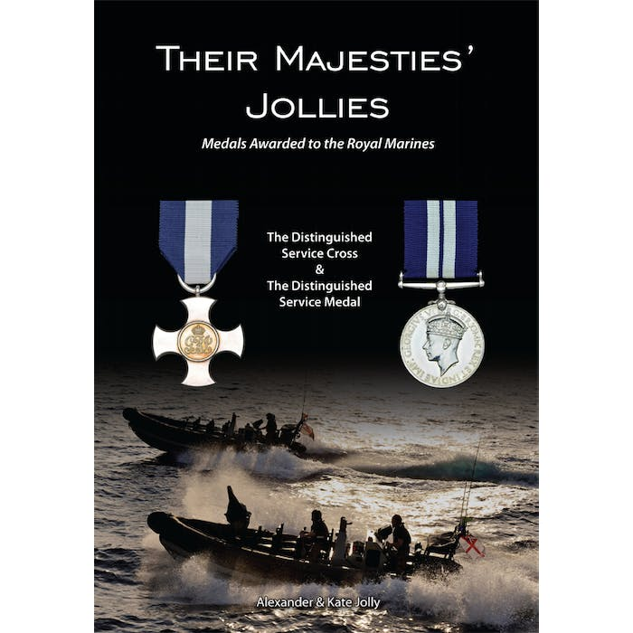Their Majesties' Jollies - Medals Awarded to the Royal Marines - Token Publishing Shop