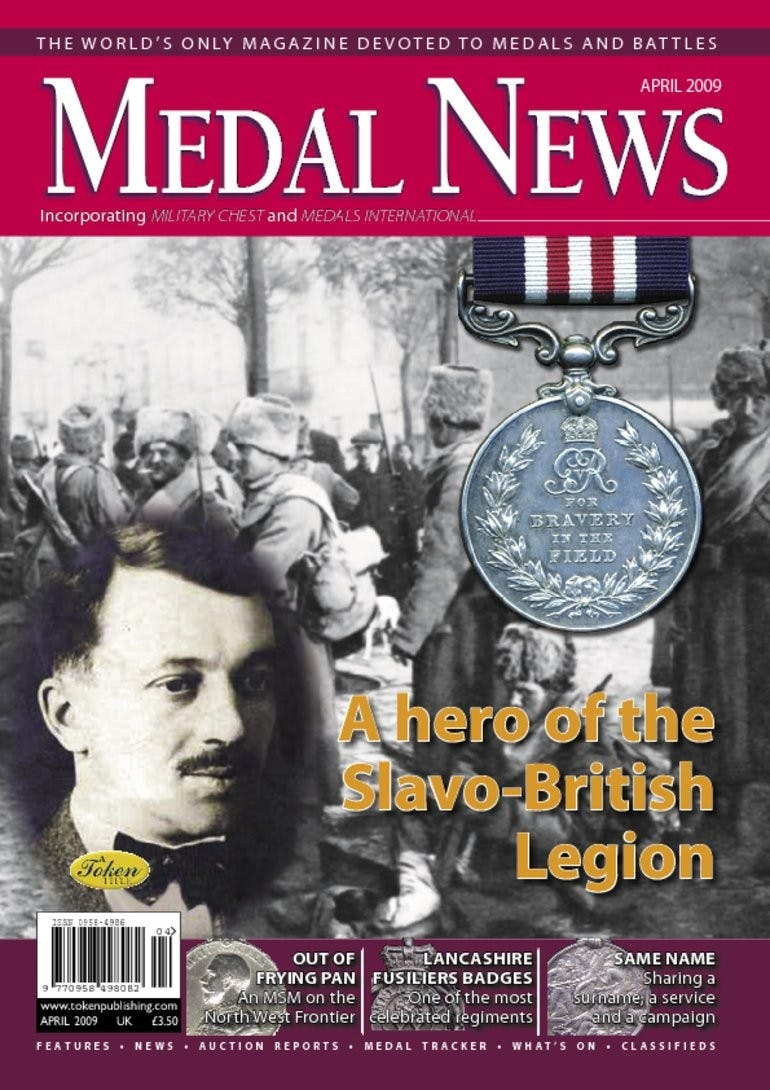 Front cover of 'A hero of the Slavo-British Legion', Medal News April 2009, Volume 47, Number 4 by Token Publishing
