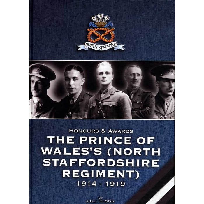 Honours and Awards to the Prince of Wales's (North Staffordshire Regiment) - (Hardcover) - Token Publishing Shop