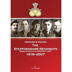 Honours and Awards Staffordshire Regiment 1919-2007 in the Token Publishing Shop