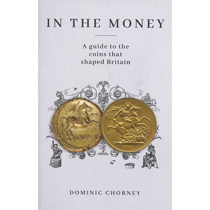 In the Money: A guide to the coins that shaped Britain - Token Publishing Shop