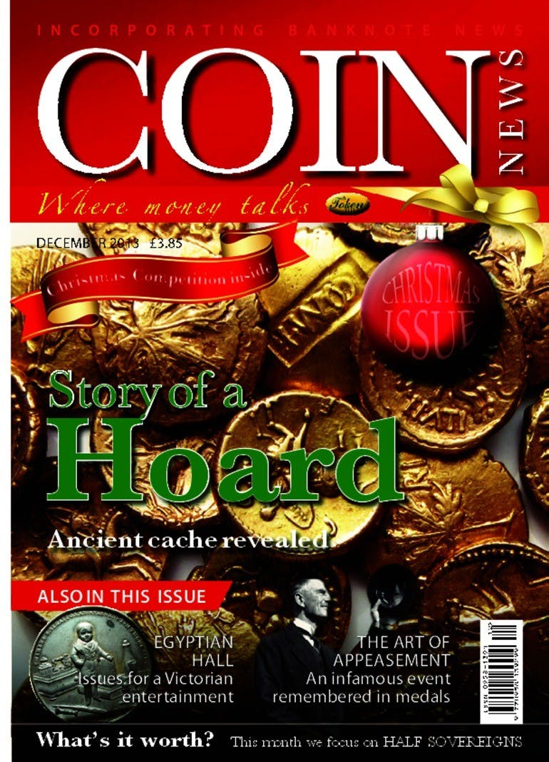 Front cover of 'Story of a hoard', Coin News December 2013, Volume 50, Number 12 by Token Publishing