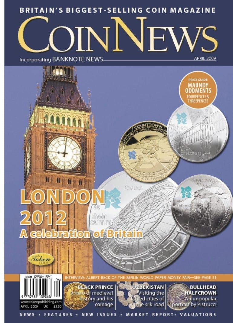 Front cover of 'London 2012—A celebration of Britain', Coin News April 2009, Volume 46, Number 4 by Token Publishing
