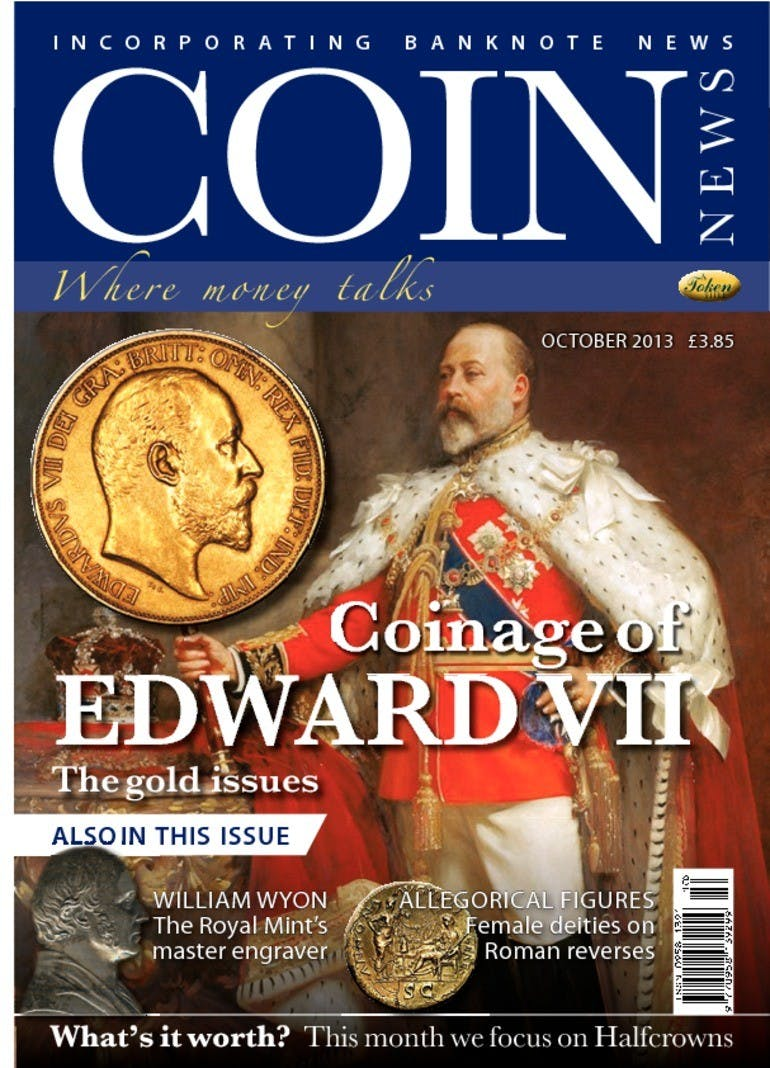 Front cover of 'Coinage of Edward VII', Coin News October 2013, Volume 50, Number 10 by Token Publishing