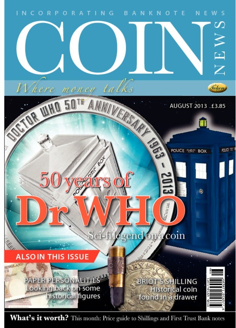 Front cover of 'Dr Who', Coin News August 2013, Volume 50, Number 8 by Token Publishing