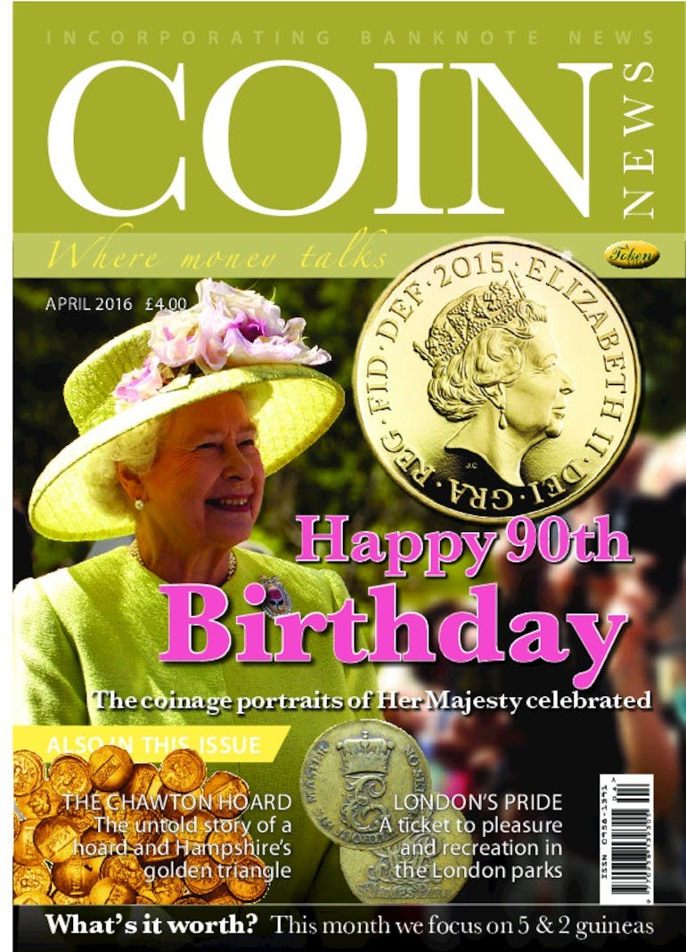 Front cover of 'Happy 90th Birthday', Coin News April 2016, Volume 53, Number 4 by Token Publishing