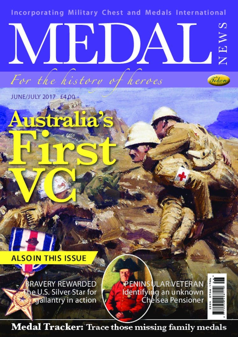 Front cover of 'Australia's First VC', Medal News June 2017, Volume 55, Number 6 by Token Publishing