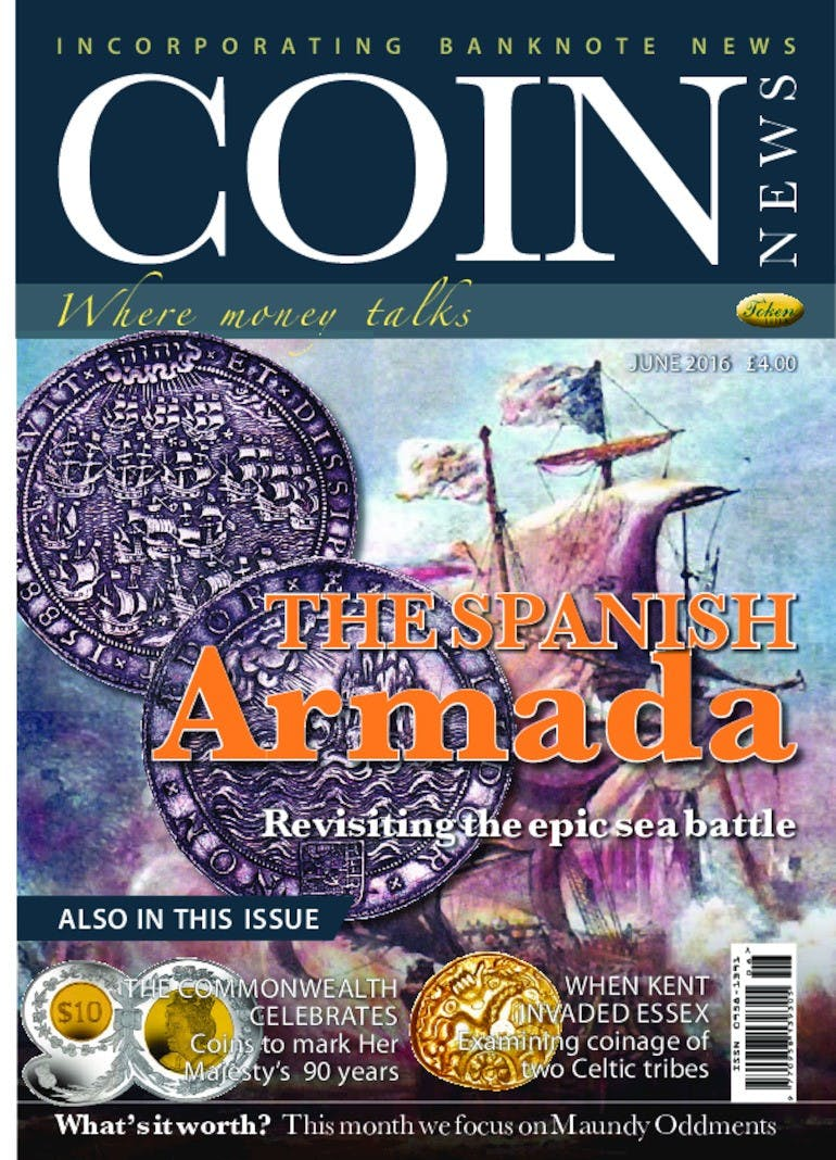 Front cover of 'The Spanish Armada', Coin News June 2016, Volume 53, Number 6 by Token Publishing