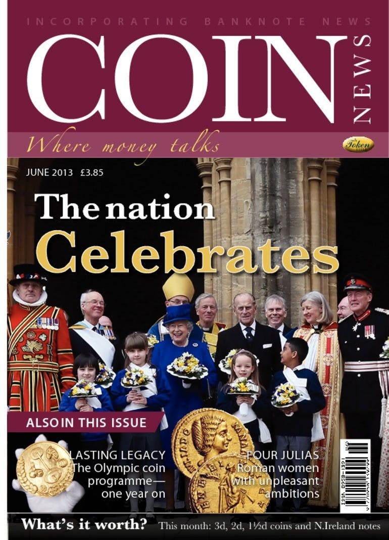 Front cover of 'The Nation Celebrates', Coin News June 2013, Volume 50, Number 6 by Token Publishing