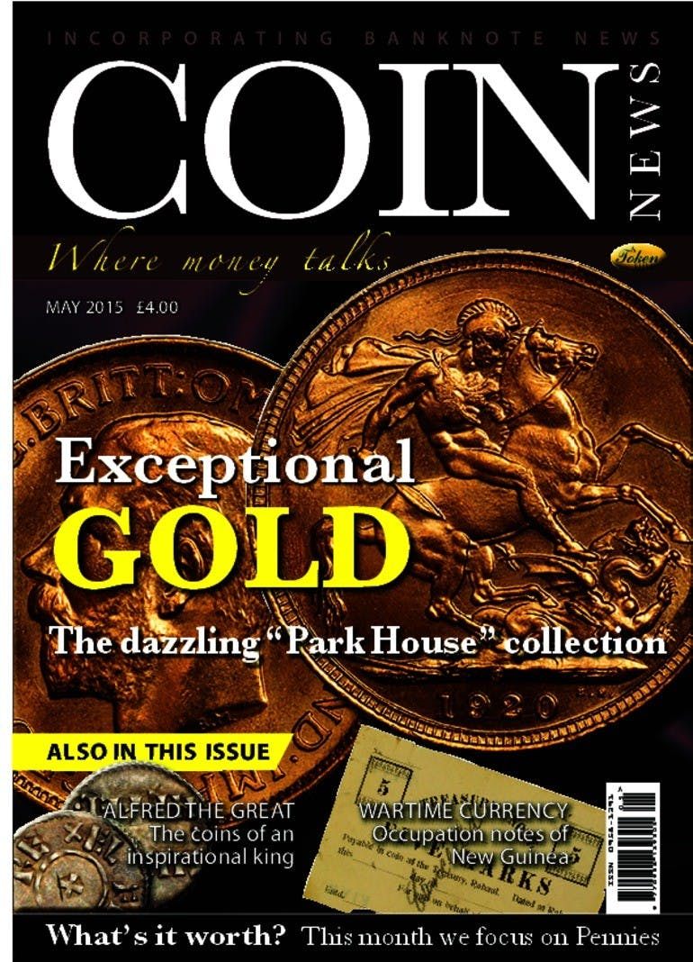 Front cover of 'Exceptional gold', Coin News May 2015, Volume 52, Number 5 by Token Publishing