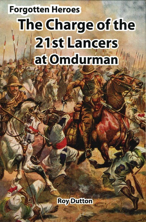 Forgotten Heroes - The 21st Lancers at Omdurman in the Token Publishing Shop