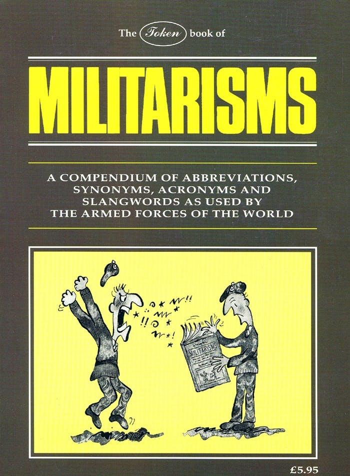Militarisms in the Token Publishing Shop