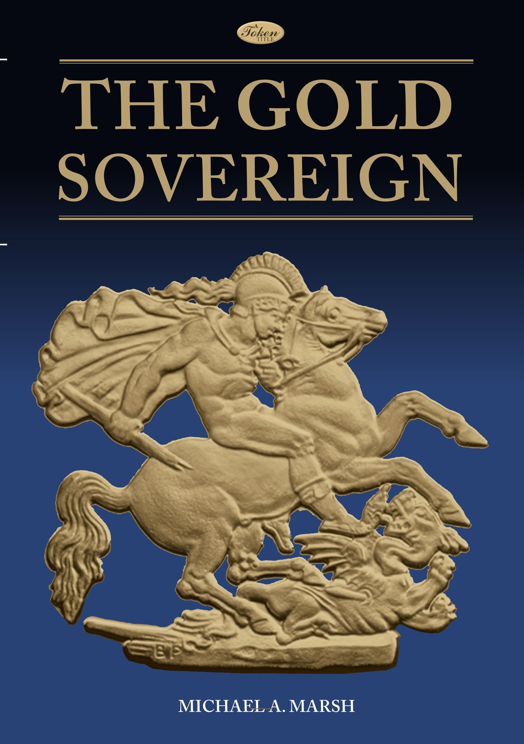 The Gold Sovereign in the Token Publishing Shop