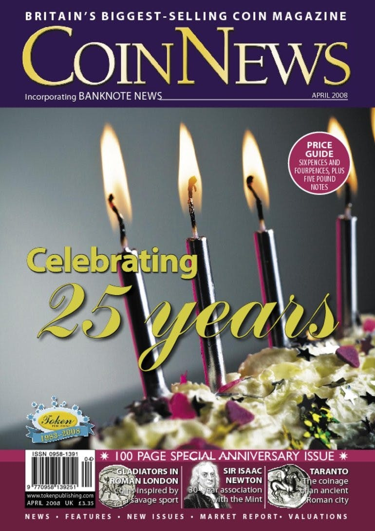 Front cover of 'Celebrating 25 years', Coin News April 2008, Volume 45, Number 4 by Token Publishing