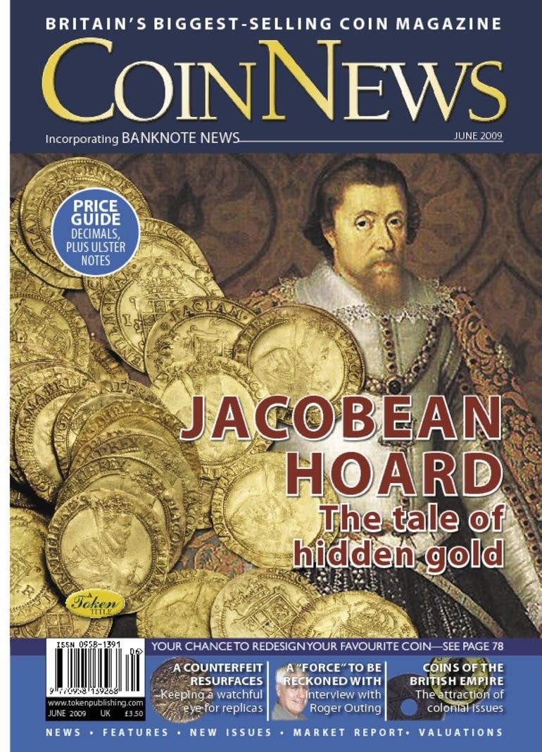 Front cover of 'Jacobean Hoard', Coin News June 2009, Volume 46, Number 6 by Token Publishing