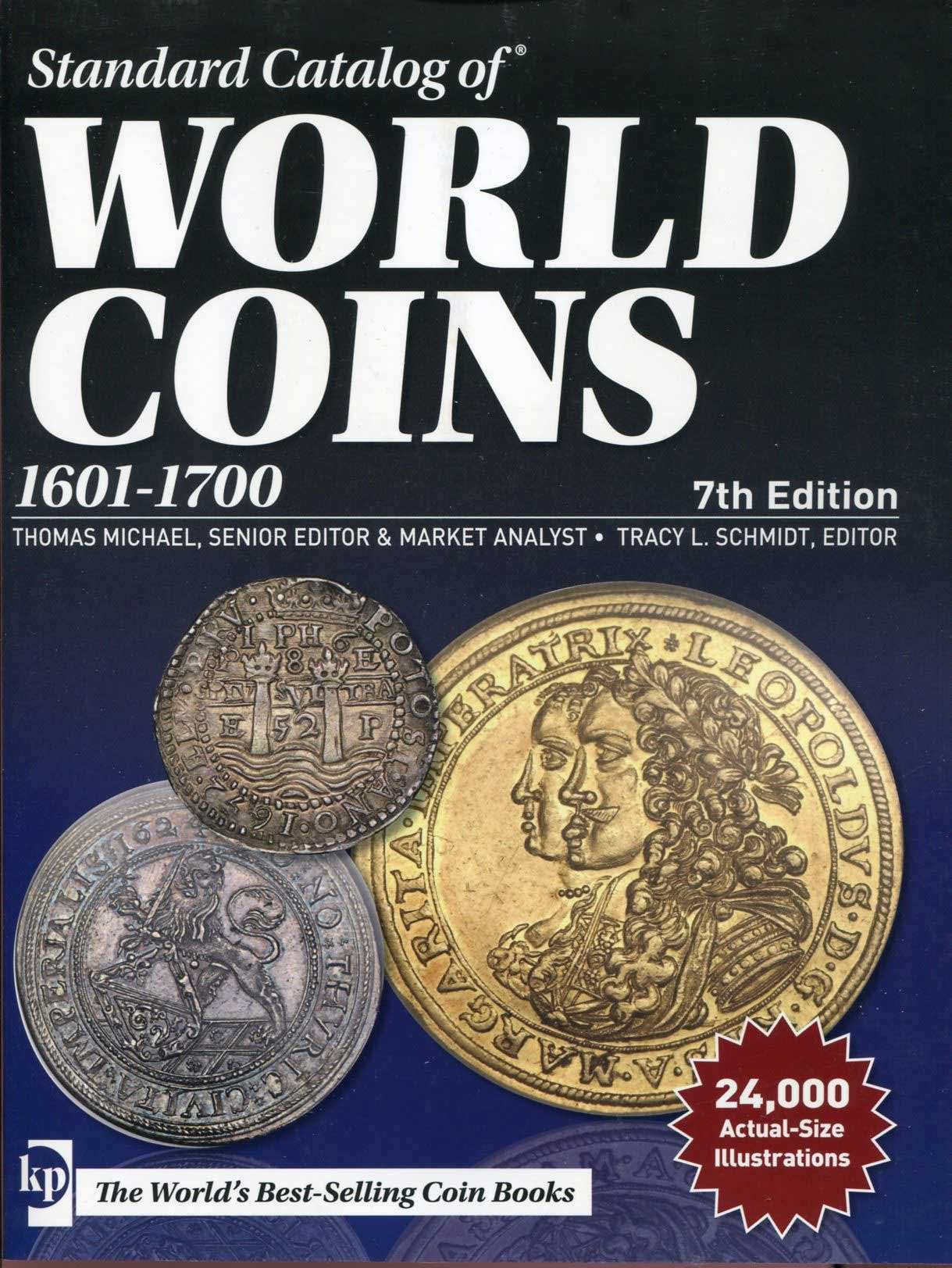 Krause World Coins 1601-1700. 7th Edition