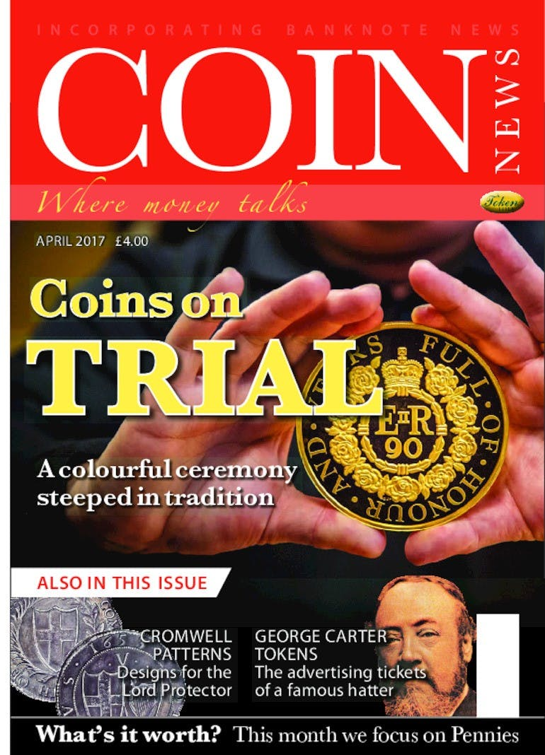 Front cover of 'Coins on trial', Coin News April 2017, Volume 54, Number 4 by Token Publishing
