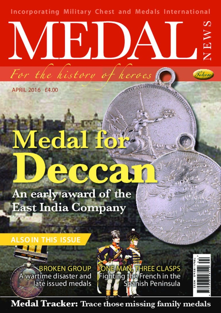 Front cover of 'Medal for Deccan', Medal News April 2016, Volume 54, Number 4 by Token Publishing