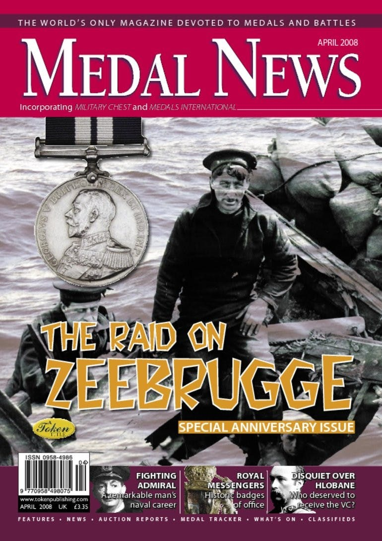Front cover of 'The Raid on Zeebrugge', Medal News April 2008, Volume 46, Number 4 by Token Publishing