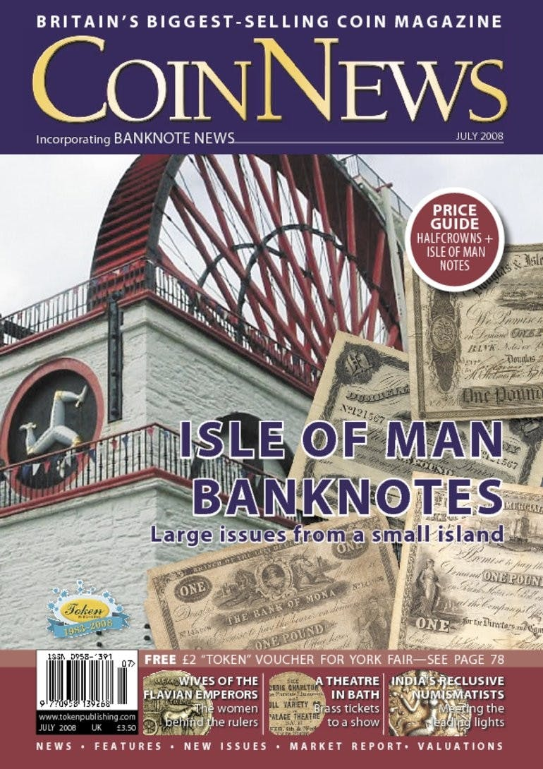 Front cover of 'Isle of Man banknotes', Coin News July 2008, Volume 45, Number 7 by Token Publishing