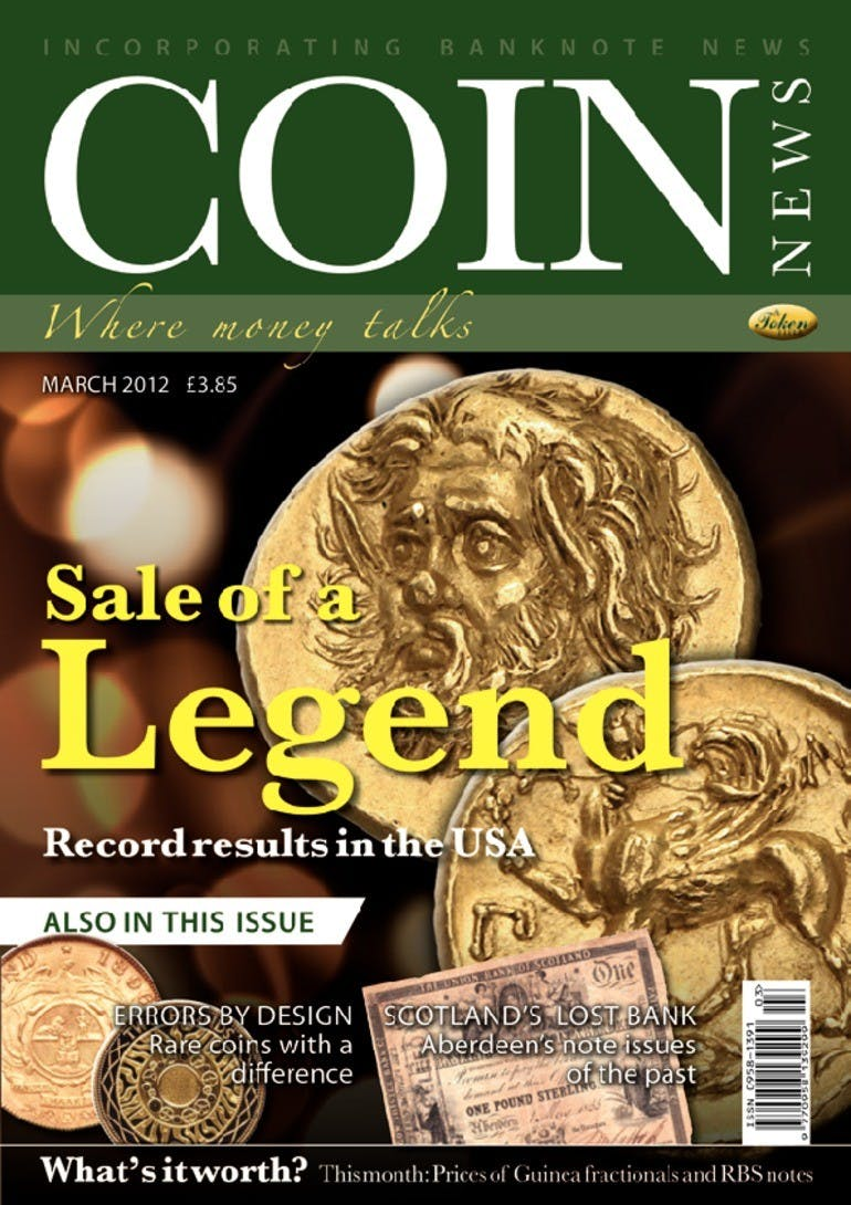 Front cover of 'Sale of a Legend', Coin News March 2012, Volume 49, Number 3 by Token Publishing